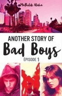 Another Story of Bad Boys, épisode 1